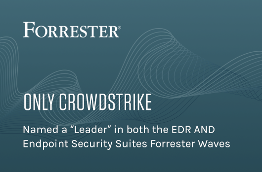 Forrester Names CrowdStrike A Leader In The 2018 Wave For Endpoint Detection And Response
