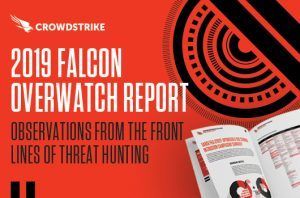 CrowdStrike banner of 2019 Falcon OverWatch Mid-Year Report