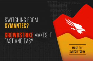 CrowdStrike banner offering customers to switch from symantec