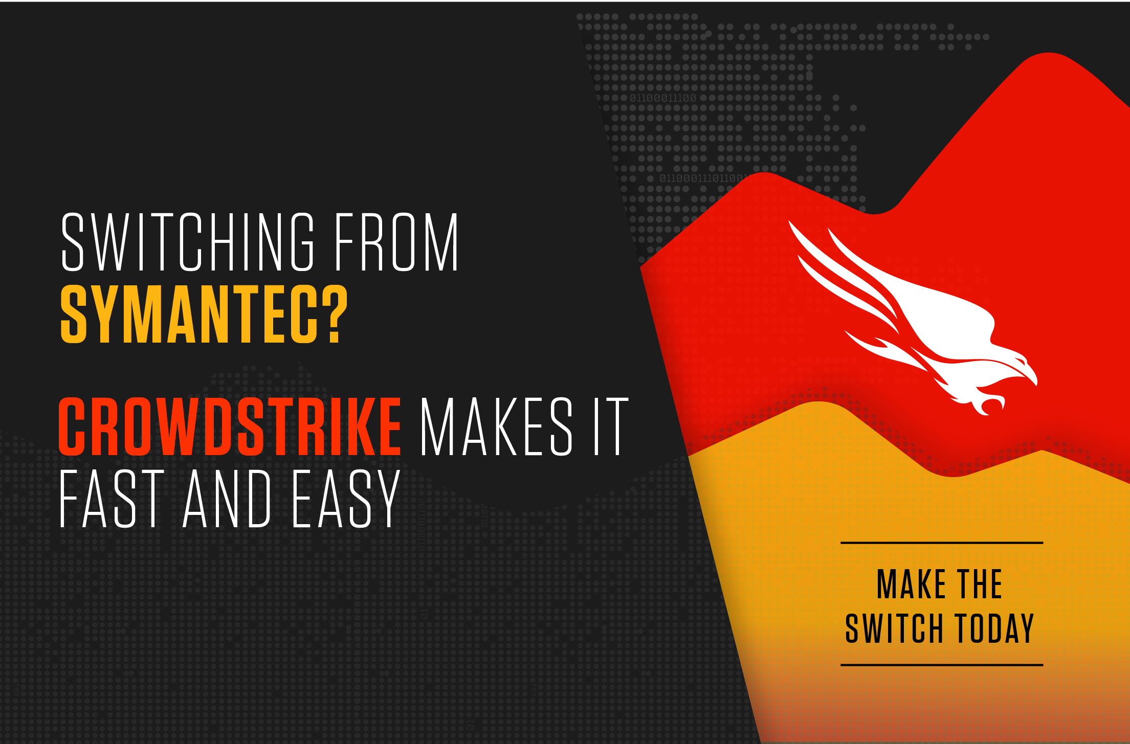 CrowdStrike Announces Special Offer For Symantec Enterprise Customers