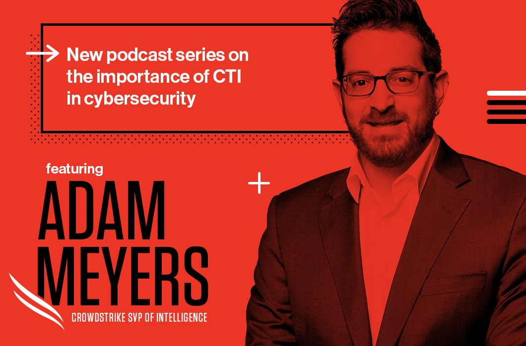 New Podcast Series: The Importance Of Cyber Threat Intelligence In Cybersecurity