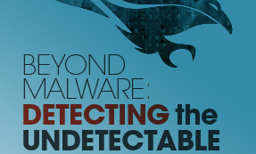 Beyond Malware: Detecting The Undetectable