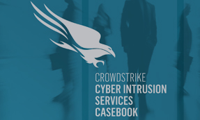 CrowdStrike Cyber Intrusion Services Casebook