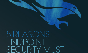 5 Reasons Endpoint Security Must Move To The Cloud