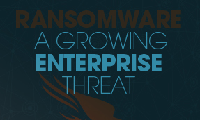 Ransomware – A Growing Enterprise Threat