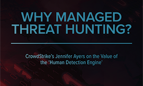 Managed Threat Hunting And The Value Of The 'Human Detection Engine'