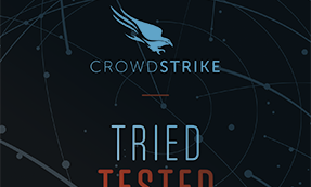 TRIED, TESTED, PROVEN CrowdStrike Industry Validation
