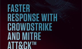 Faster Response With CrowdStrike And MITRE ATT&CK