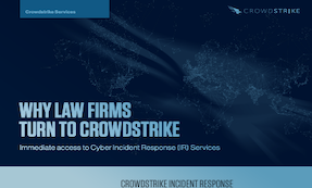Why Law Firms Turn To CrowdStrike