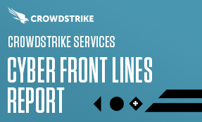 CROWDSTRIKE SERVICES CYBER FRONT LINES REPORT