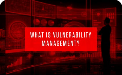 What is Vulnerability Management Featured Image